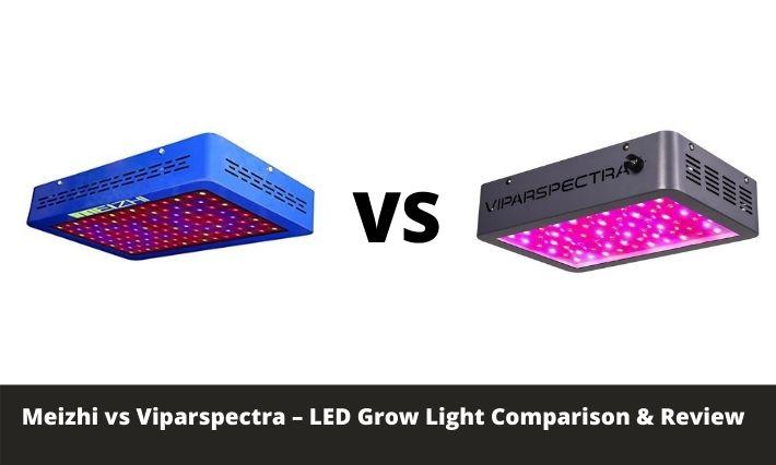 Meizhi vs Viparspectra – LED Grow Light Comparison & Review