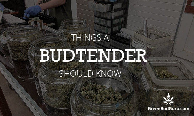 Things A Budtender Should Know