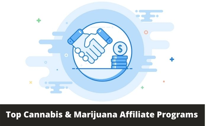 The Top 20 Cannabis & Marijuana Affiliate Programs
